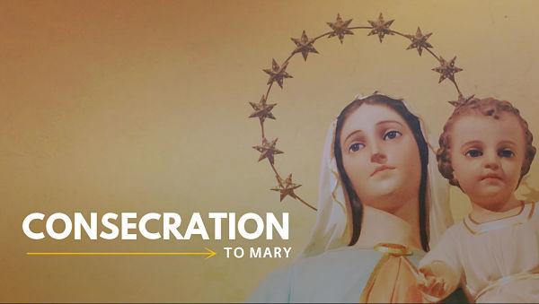 Consecration to Mary catholic marian prayer