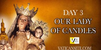 DAY 3 -THREE DAYS OF PRAYER TO OUR LADY OF CANDLES