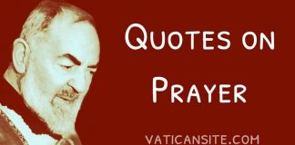 Padre Pio Quotes on Prayer