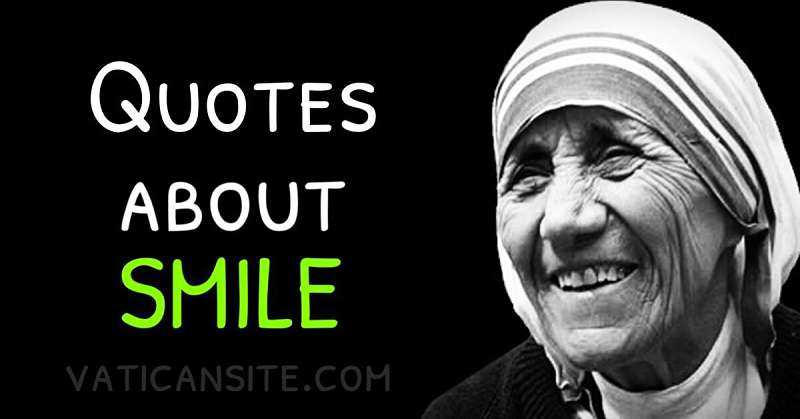St. Mother Teresa Quotes About Smile - VATICAN SITE