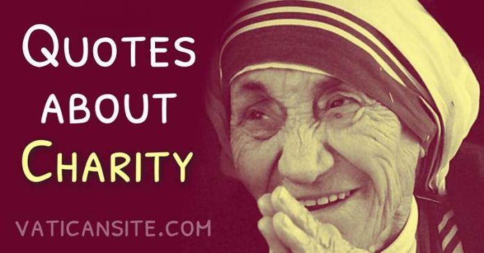 St. Mother Teresa Quotes About Charity
